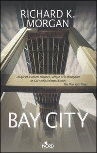 Bay City - Morgan Richard K. - wuz.it