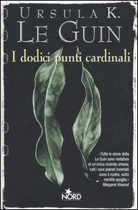Libro I dodici punti cardinali Ursula K. Le Guin