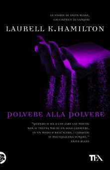 Polvere alla polvere - Laurell K. Hamilton - copertina