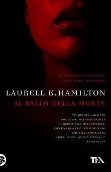 Il ballo della morte - Laurell K. Hamilton - copertina