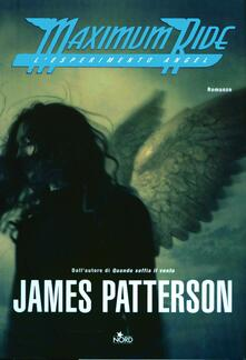 L' esperimento Angel. Maximum Ride - James Patterson - copertina