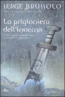 La prigioniera dell'inverno - Serge Brussolo - copertina