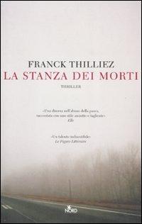 La La stanza dei morti - Thilliez Franck - wuz.it