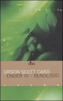Xenocidio. Ender III - Orson S. Card - copertina
