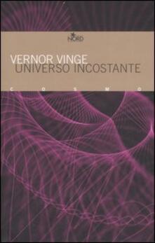 Universo incostante - Vernor Vinge - copertina