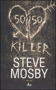Libro 50/50 Killer Steve Mosby