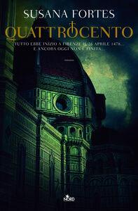 Foto Cover di Quattrocento, Libro di Susana Fortes, edito da Nord
