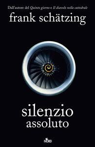 Libro Silenzio assoluto Frank Schätzing