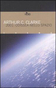Libro 2001: odissea nello spazio Arthur C. Clarke