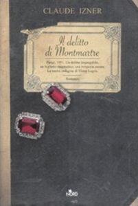 Foto Cover di Il delitto di Montmartre, Libro di Claude Izner, edito da Nord