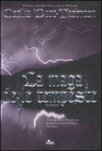 Foto Cover di La maga delle tempeste, Libro di Cecilia Dart-Thornton, edito da Nord