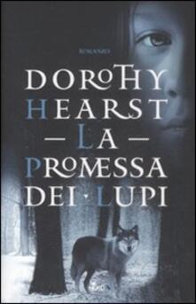 La promessa dei lupi - Dorothy Hearst - copertina