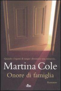 Libro Onore di famiglia Martina Cole