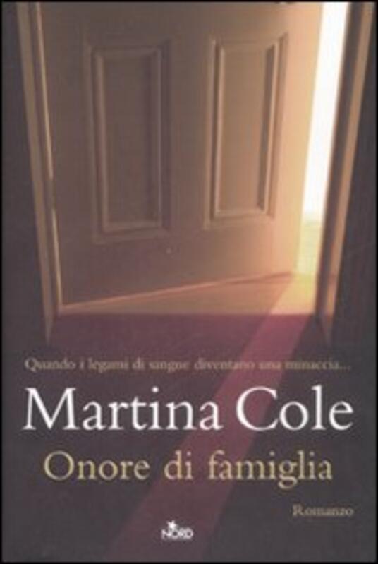 Onore di famiglia - Martina Cole - copertina