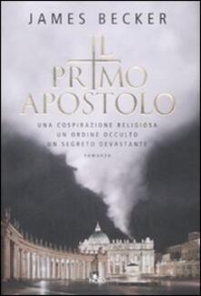 Il primo apostolo - James Becker - copertina