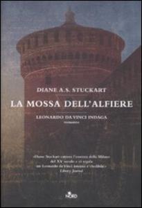 Libro La mossa dell'alfiere Diane A. S. Stuckart 0