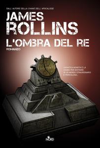 Libro L' ombra del re James Rollins