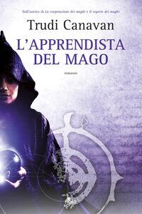 Foto Cover di L' apprendista del mago, Libro di Trudi Canavan, edito da Nord