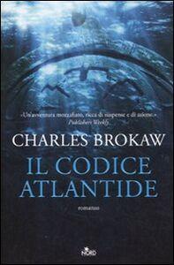 Libro Il codice Atlantide Charles Brokaw