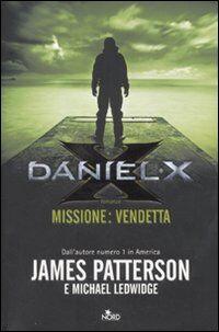 Daniel X. Missione: vendetta