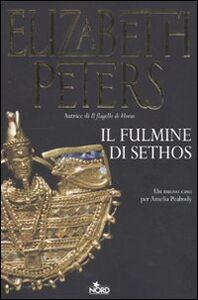 Libro Il fulmine di Sethos Elizabeth Peters