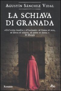 Libro La schiava di Granada Agustín Sánchez Vidal