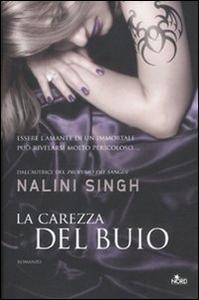 Libro La carezza del buio Nalini Singh 0