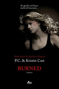Libro Burned. La casa della notte Kristin Cast , P. C. Cast