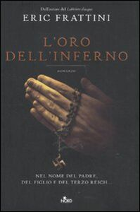 Foto Cover di L' oro dell'inferno, Libro di Eric Frattini, edito da Nord