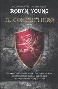 Libro Il condottiero Robyn Young