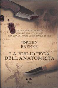 Libro La biblioteca dell'anatomista Jørgen Brekke