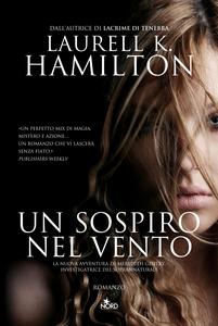 Libro Un sospiro nel vento Laurell K. Hamilton