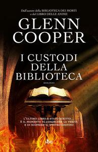 Libro I custodi della biblioteca Glenn Cooper