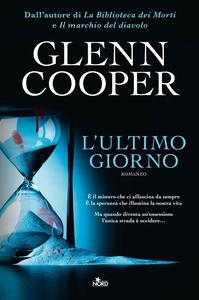 Libro L' ultimo giorno Glenn Cooper