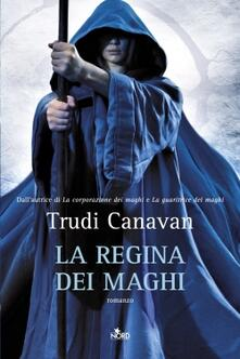 La regina dei maghi - Trudi Canavan - copertina