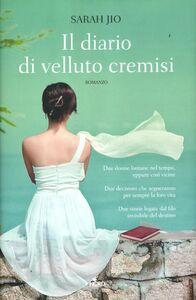 Foto Cover di Il diario di velluto cremisi, Libro di Sarah Jio, edito da Nord