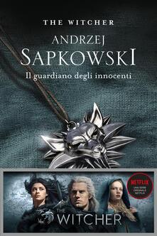 Il guardiano degli innocenti. The Witcher. Vol. 1 - Andrzej Sapkowski,Raffaella Belletti - ebook