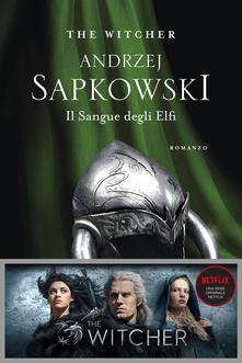 Il sangue degli elfi - Raffaella Belletti,Andrzej Sapkowski - ebook