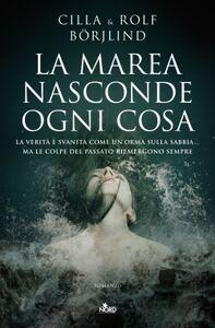 Libro La marea nasconde ogni cosa Cilla Börjlind , Rolf Börjlind