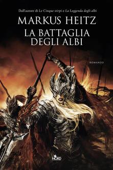 La battaglia degli albi - Markus Heitz - copertina