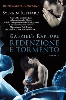 Redenzione e tormento. Gabriel's rapture. Vol. 2 - Sylvain Reynard - copertina