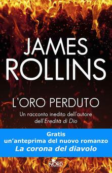 L' oro perduto - James Rollins,Giorgia Di Tolle - ebook