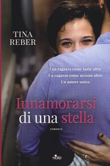Innamorarsi di una stella - Tina Reber - copertina