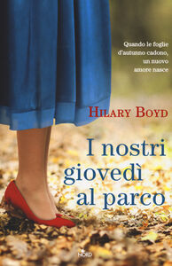 Libro I nostri giovedì al parco Hilary Boyd