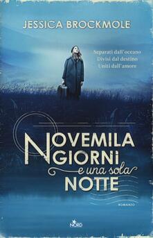 Novemila giorni e una sola notte - Jessica Brockmole - copertina