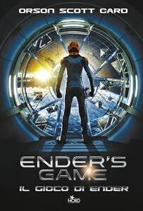 Foto Cover di Ender's game. Il gioco di Ender, Libro di Orson Scott Card, edito da Nord