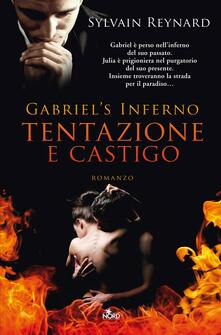 Tentazione e castigo. Gabriel's inferno. Vol. 1 - Elena Cantoni,Sylvain Reynard - ebook