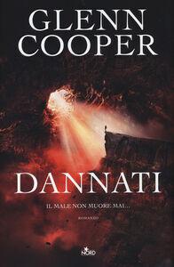 Libro Dannati Glenn Cooper 0