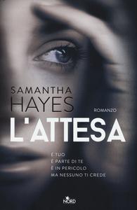 Libro L' attesa Samantha Hayes