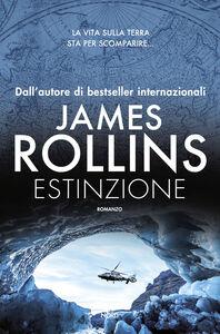 Foto Cover di Estinzione, Libro di James Rollins, edito da Nord